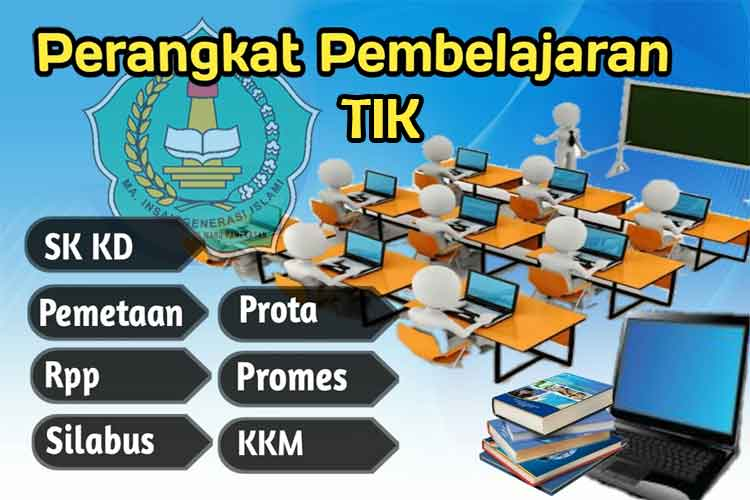 perangkat pembelajaran tik k13, tik k13, silabus tik k13, rpp tik k13 k13, tik sma, prota tik k13, promes tik k13